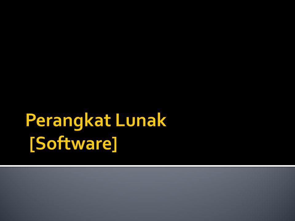 Perangkat Lunak [Software]